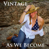 """As We Become"" by Vintage – New Song Now Available"