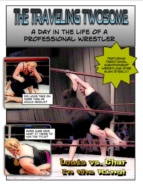A Day in the Life of a Professional Wrestler Comic Book featuring The Traveling Twosome and Alan Steel
