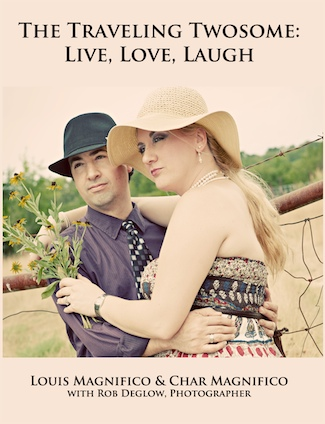 The Traveling Twosome: Live, Love, Laugh will be published in 2012