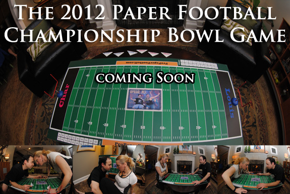 The 2012 Traveling Twosome Paper Football Championship Bowl Game