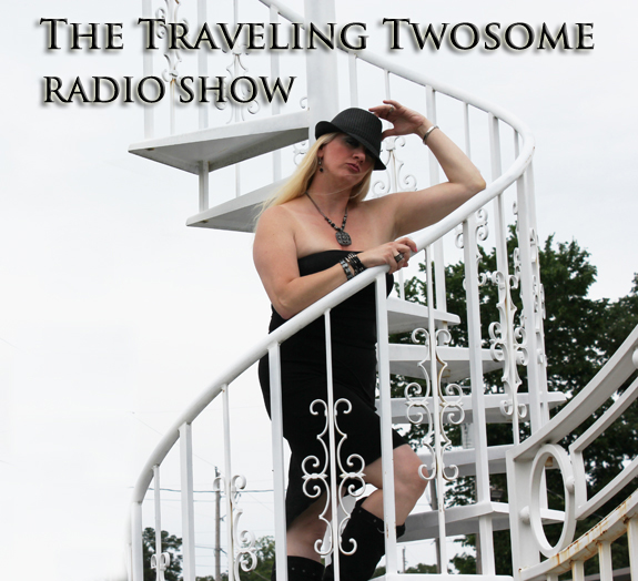 Listen to The Traveling Twosome Show each week