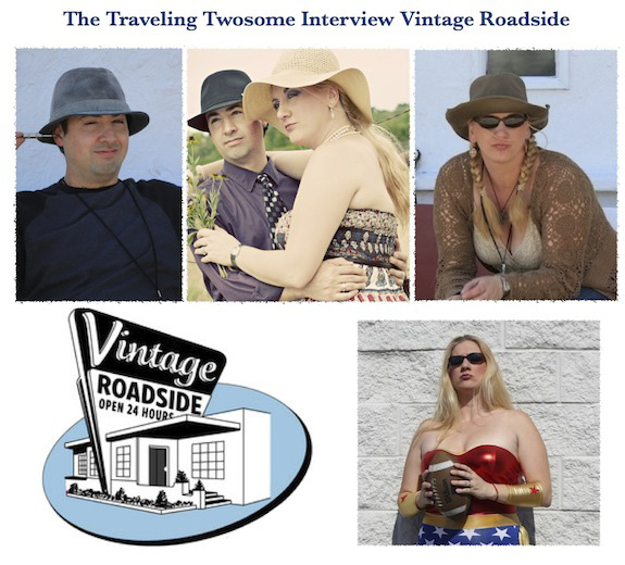 The Traveling Twosome interview Vintage Roadside on tonight's radio show!