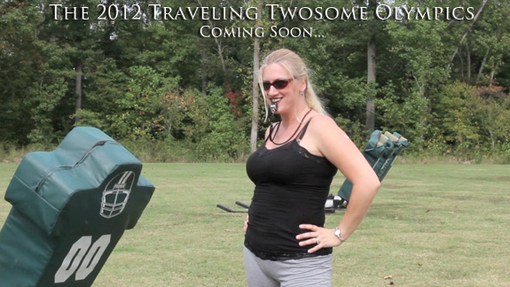 The 2012 Traveling Twosome Olympics are coming soon!