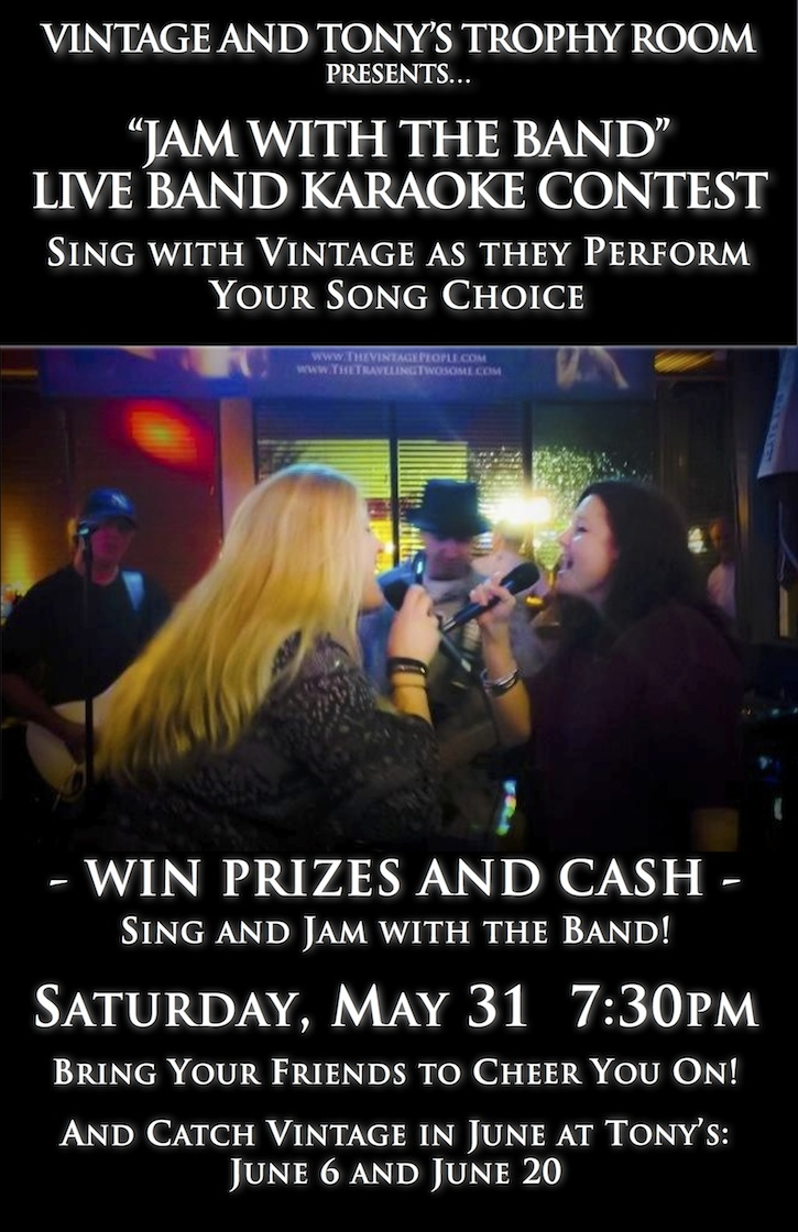 Vintage and Tony's Trophy Room Presents Jam with the Band Live Band Karaoke Contest