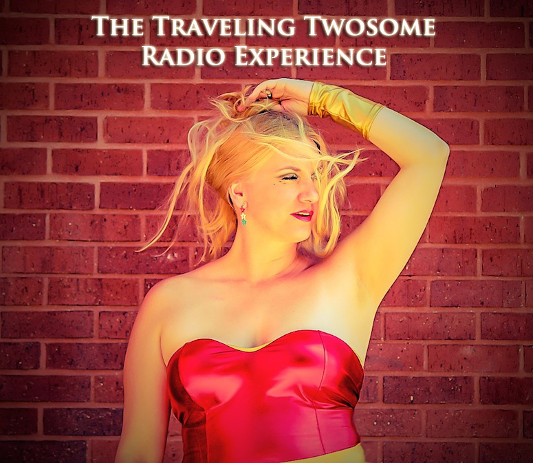 The Traveling Twosome Radio Experience