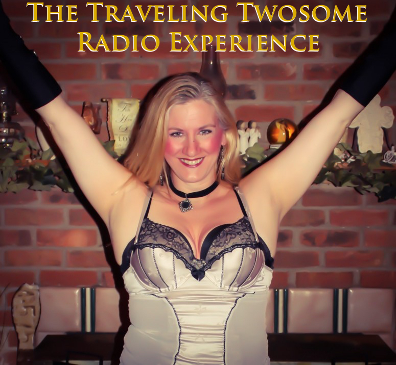 The Traveling Twosome Radio Experience - Char Magnifico