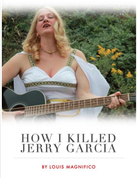 How I Killed Jerry Garcia